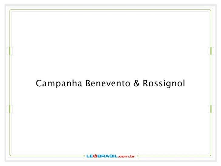Campanha Benevento & Rossignol