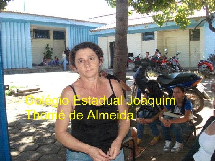 Colégio Estadual Joaquim Thomé de Almeida