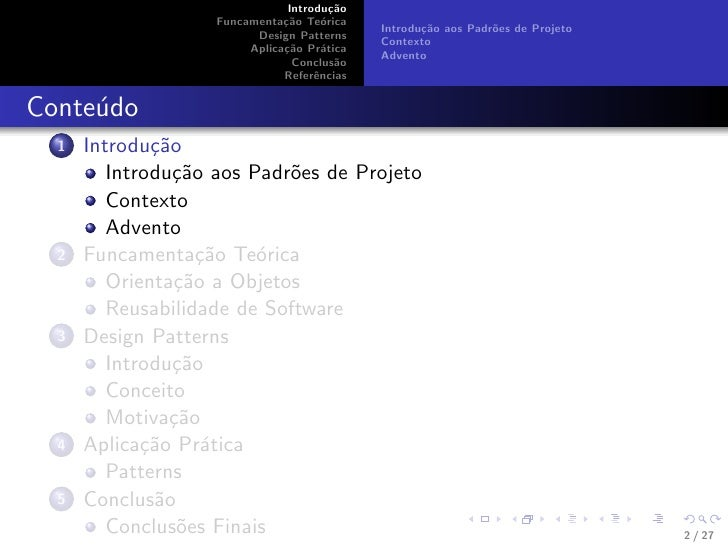 Design Pattern e a reusabilidade de software Slide 2