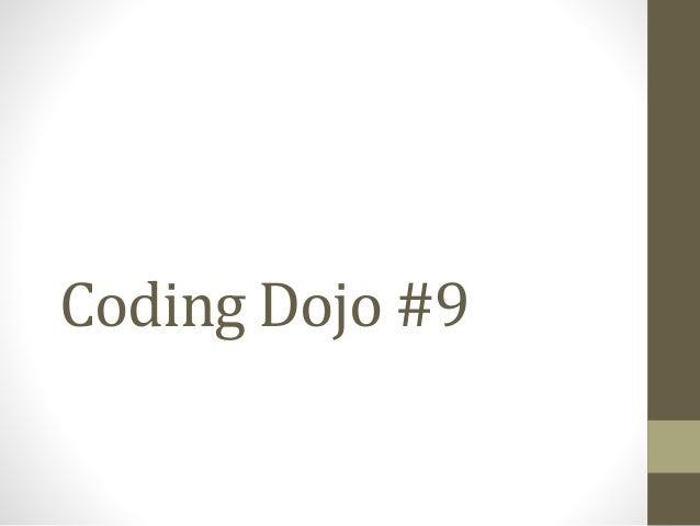 Coding Dojo #9