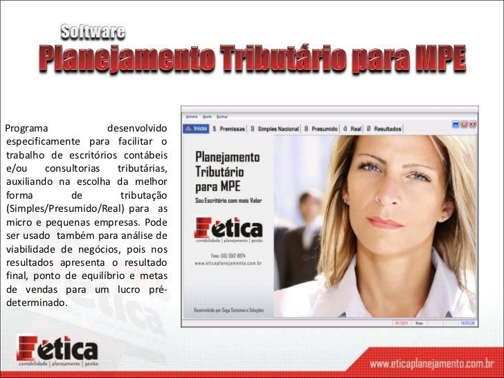Programa              desenvolvidoespecificamente para facilitar otrabalho de escritórios contábeise/ou     consultorias  ...
