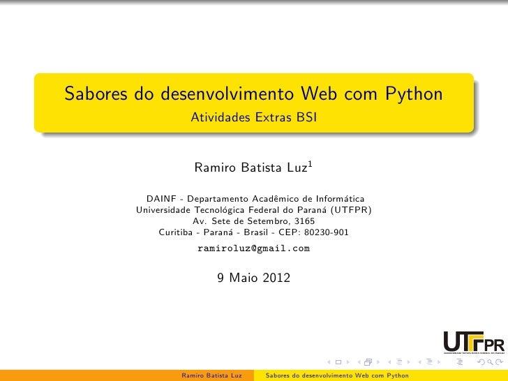 Sabores do desenvolvimento Web com Python                  Atividades Extras BSI                   Ramiro Batista Luz1    ...