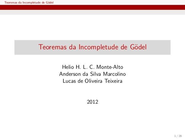 Teoremas da Incompletude de G¨del                             o                      Teoremas da Incompletude de G¨del    ...