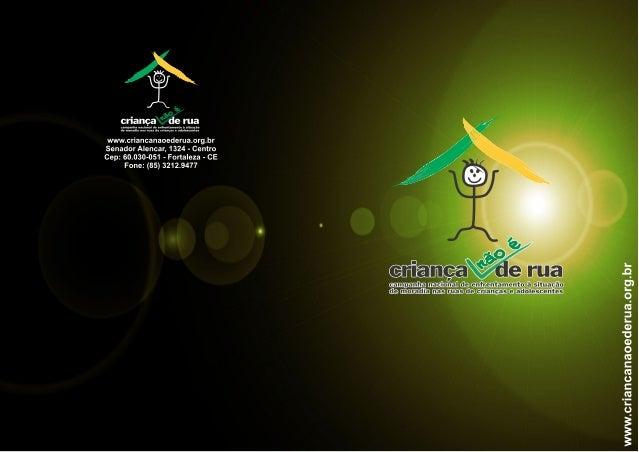 www.criancanaoederua.org.br