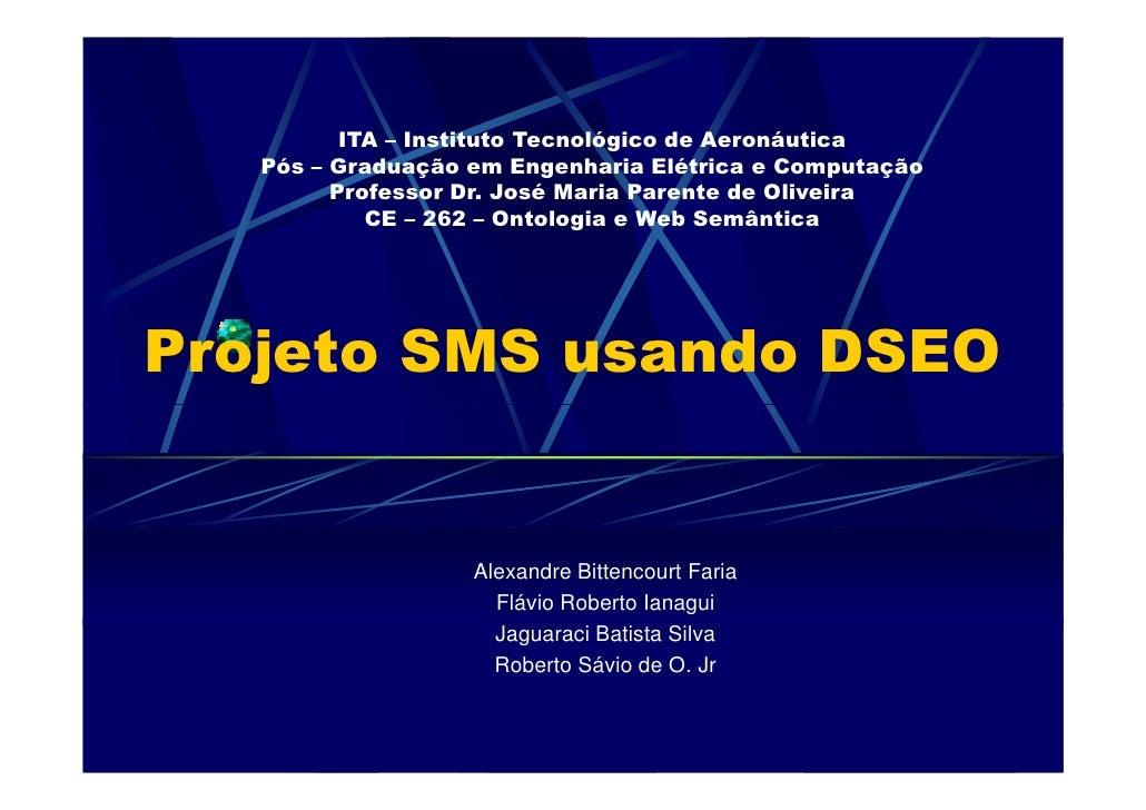 ITA – Instituto Tecnológico de Aeronáutica    Pós – Graduação em Engenharia Elétrica e Computação          Professor Dr. J...