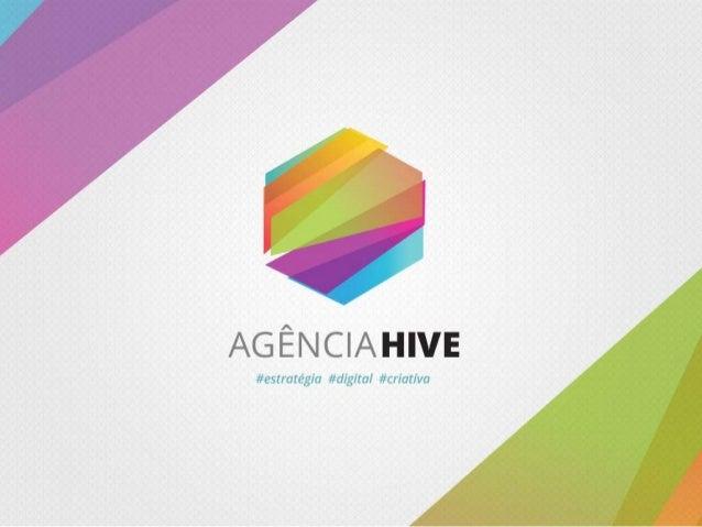Apresentação Agência Hive - #estratégia  #digital  #criativa