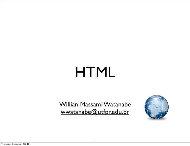 HTML                            Willian Massami Watanabe                            wwatanabe@utfpr.edu.br                ...