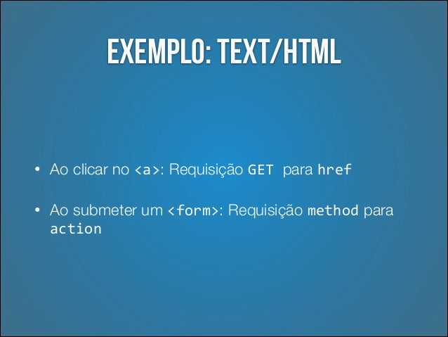 Exemplo: APIs •  Erros de validação  •  Internacionalização de mensagens  •  URLs