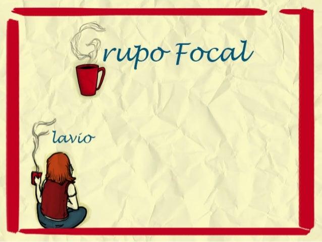 Grupo Focal e Pesquisa Visual