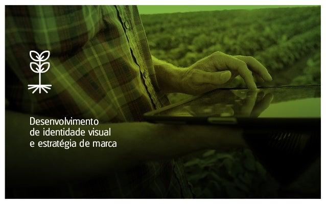 Desenvolvimento de identidade visual e estratégia de marca Desenvolvimento de identidade visual e estratégia de marca
