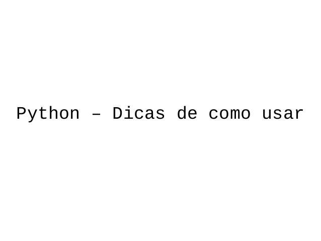 Python – Dicas de como usar