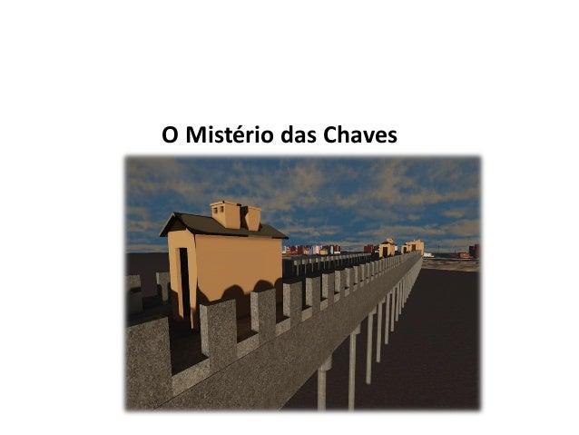 O Mistério das Chaves