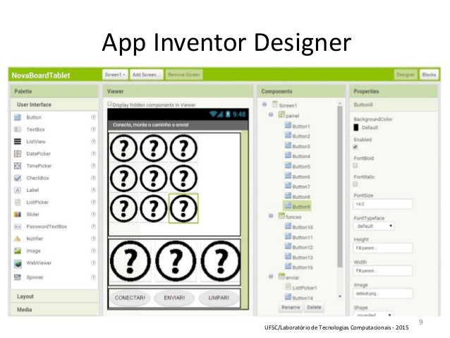 9 App Inventor Designer UFSC/Laboratório de Tecnologias Computacionais - 2015