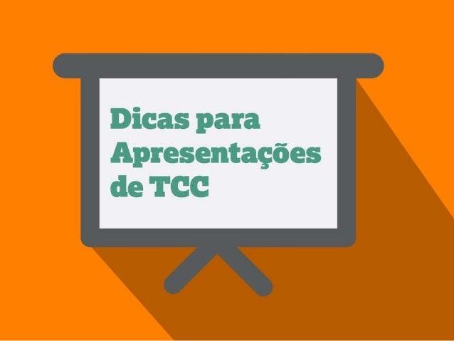 Dicas para Apresentações de TCC