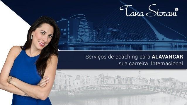 Serviços de coaching para ALAVANCAR sua carreira Internacional