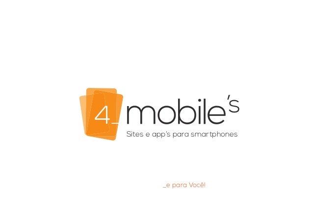 Sites e app's para smartphones _e para Você!