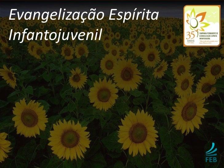 Evangelização EspíritaInfantojuvenil