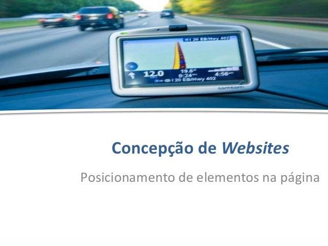 Concepção de Websites - Posicionamento de elementos na página - Hélder OliveiraConcepção de WebsitesPosicionamento de elem...