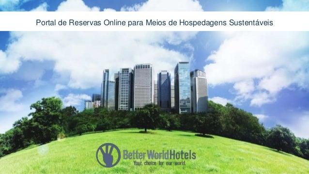 Portal de Reservas Online para Meios de Hospedagens Sustentáveis