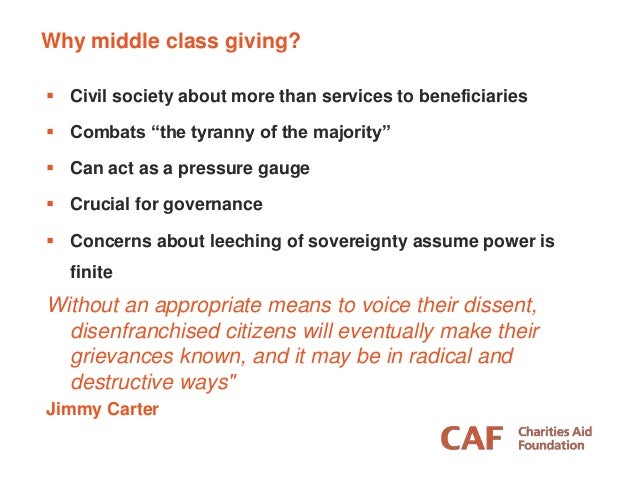 """ Civil society about more than services to beneficiaries  Combats """"the tyranny of the majority""""  Can act as a pressure ..."""