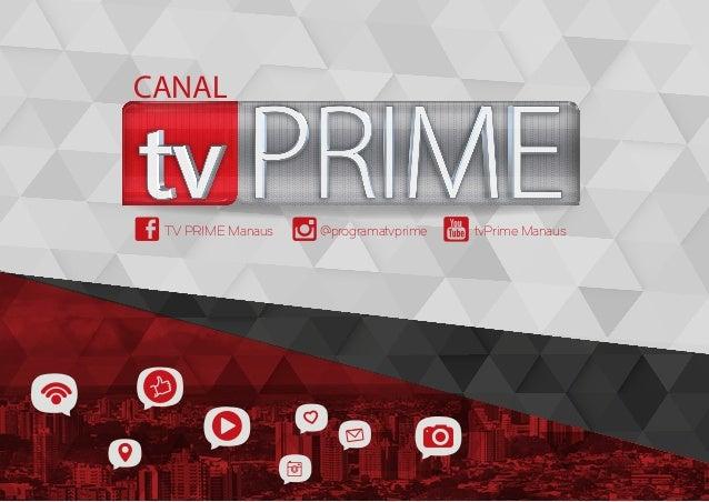 @programatvprimeTV PRIME Manaus tvPrime Manaus CANAL
