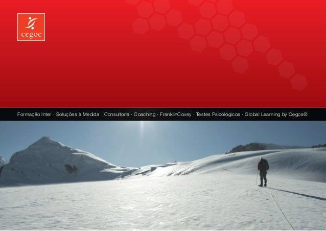 Formação Inter . Soluções à Medida . Consultoria . Coaching . FranklinCovey . Testes Psicológicos . Global Learning by Ceg...