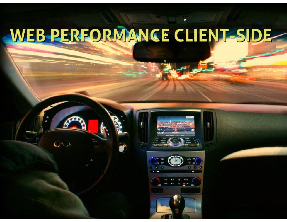 WEB PERFORMANCE CLIENT-SIDE