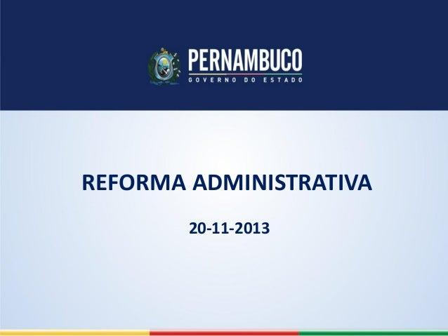 REFORMA ADMINISTRATIVA 20-11-2013
