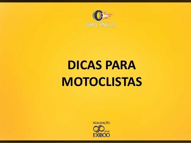 DICAS PARA MOTOCLISTAS