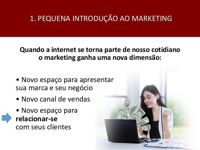 ESTRATÉGIAS DE MARKETING DIGITAL PARA DIVULGAR SEU NEGÓCIO Slide 3