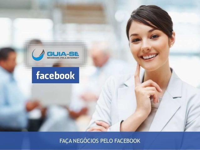 FAÇA NEGÓCIOS PELO FACEBOOK