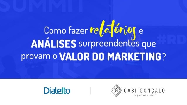 Como fazer relatórios surpreendentes que provam o valor do Marketing?rds