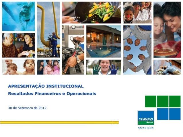 APRESENTAÇÃO INSTITUCIONALResultados Financeiros e Operacionais30 de Setembro de 2012 1