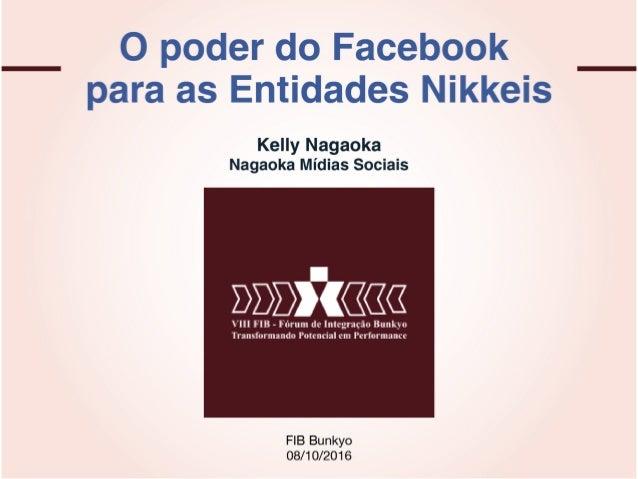 """""""O poder do Facebook para as entidades nikkeis"""""""