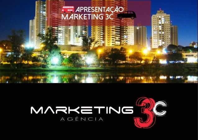 Apresentação Agência Marketing 3C