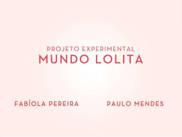 Apresentação Projeto Experimental Mundo Lolita