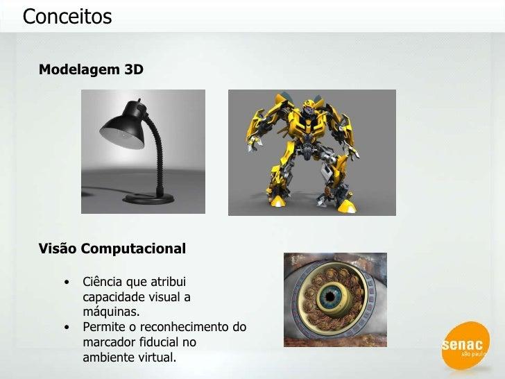 Conceitos <ul><li>Visão Computacional </li></ul><ul><ul><li>Ciência que atribui capacidade visual a máquinas. </li></ul></...