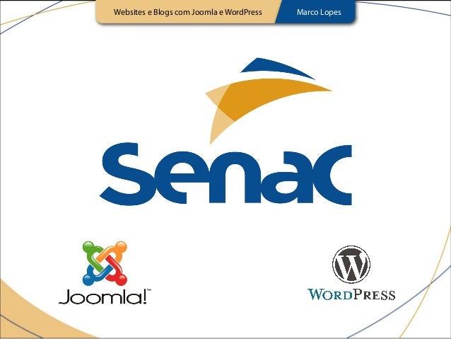 Websites e Blogs com Joomla e WordPress Marco Lopes