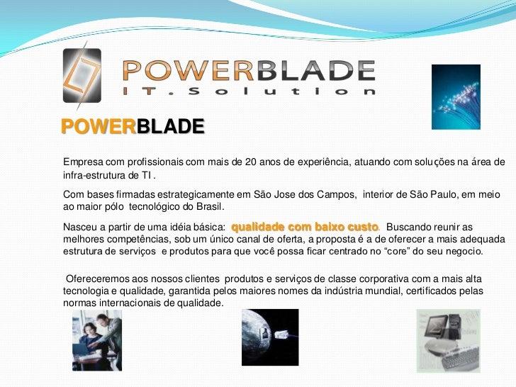 <br /><br /><br />   POWERBLADE<br />Empresa com profi...