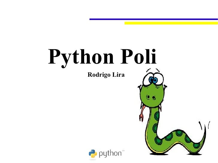 Python Poli     Rodrigo Lira