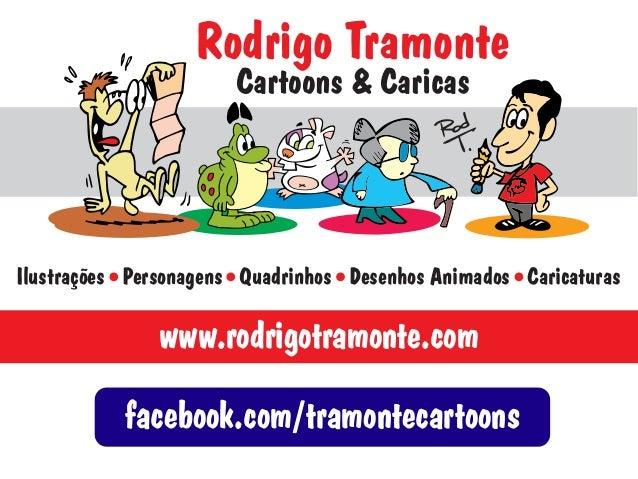 Rodrigo Tramonte Cartoons & Caricas  Ilustrações Personagens Quadrinhos Desenhos Animados Caricaturas  www.rodrigotramonte...