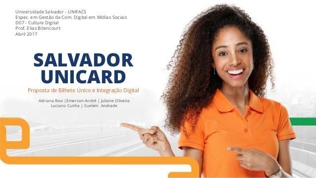 Universidade Salvador - UNIFACS Espec. em Gestão da Com. Digital em Mídias Sociais D07 - Cultura Digital Prof. Elias Biten...