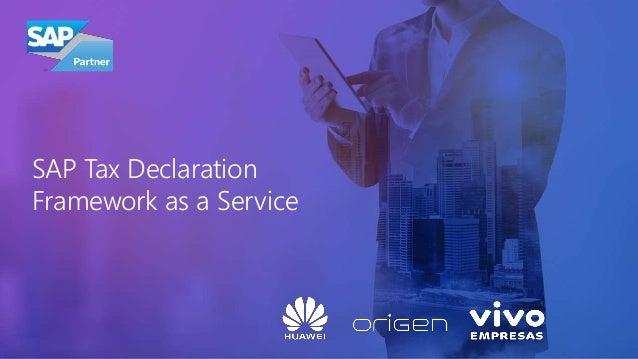 SAP Tax Declaration Framework as a Service