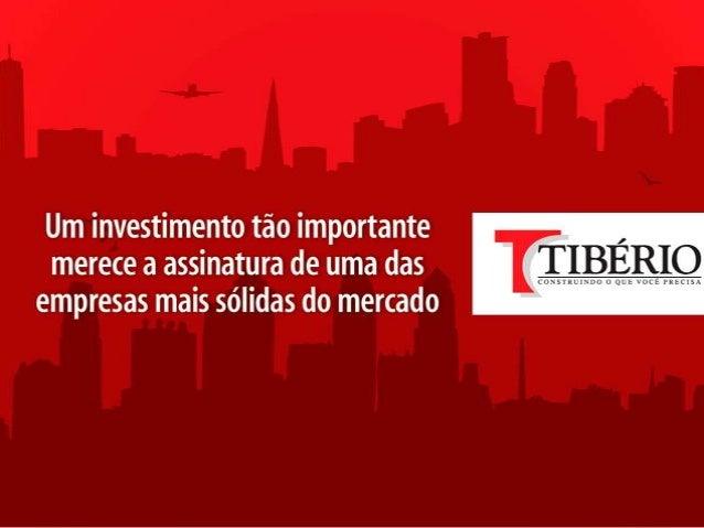 A Tibério atua no mercado imobiliário desde 1964 e, ao longo de sua trajetória, conquistou uma posição sólida no segmento ...