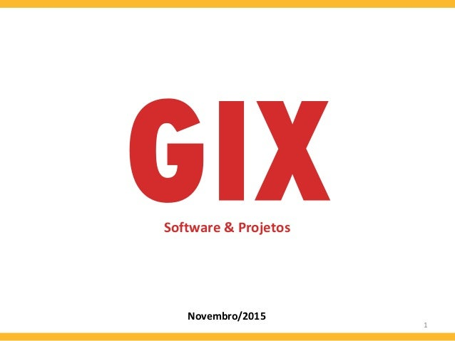 1 Novembro/2015 Software & Projetos
