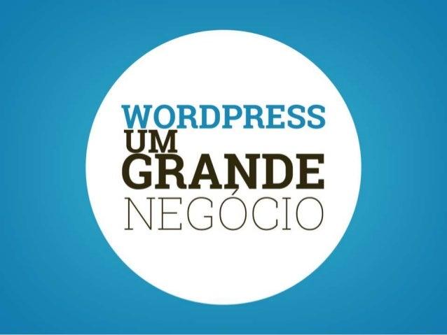 WordPress um grande negócio