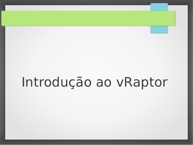 Introdução ao vRaptor