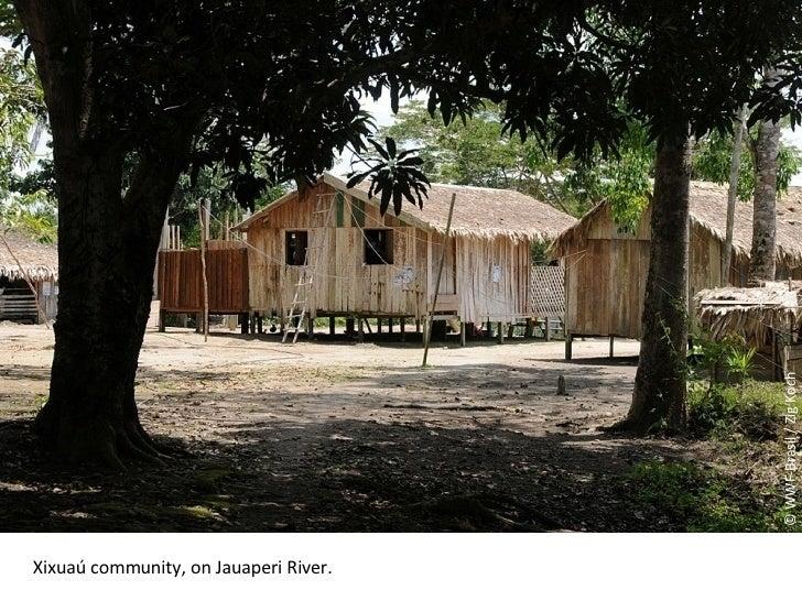 © WWF-Brasil / Zig Koch Xixuaú community, on Jauaperi River .