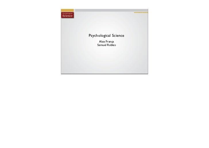 Psychological Science      Alex França     Samuel Robles