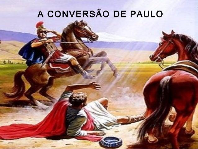 A CONVERSÃO DE PAULO